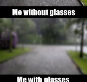 How People With Glasses See The World