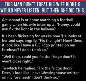 He Was Rude To His Wife Whenever She Asked For Something. This Is The Result.