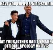 Jaden Invented A New Level Of Stupidity