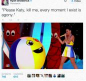 Sad Ball Asks Katy For Mercy