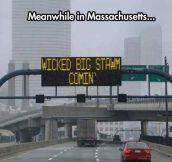 They Have Some Strange Signs Outside Of Boston