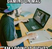 That's How You Play Games On Mac