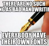 No Such Thing As Bad Handwriting