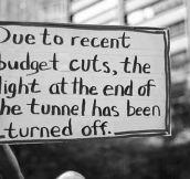 Budget Cuts Got A Little Rough