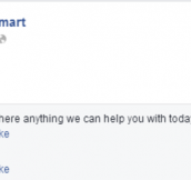 Clueless People Posting On Walmart's Facebook Page