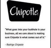 Chipotle's Motto