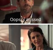House Always Has The Best Response