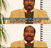 Jury Duty Sounds Good