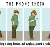 The Phone Check, We've All Done It