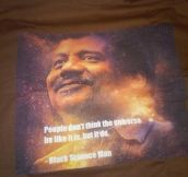 This Shirt Has Probably The Best Quote Ever
