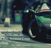 Paul Walker's Best Quote