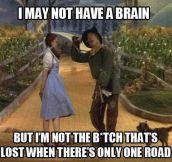 Really Dorothy?