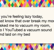 If You're Feeling Lazy