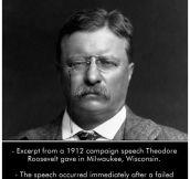 Roosevelt Was A Tough Man