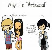 The Reason I'm Antisocial