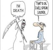Death Has Trouble With The Elderly