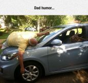 Dads Will Never Think They're Not Funny