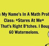 Meanwhile In Math Class