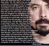 Wise Words From Dave Grohl