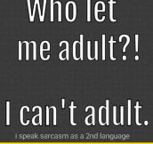 Do You Even Adult?