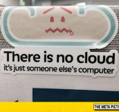 The Cloud Is A Lie