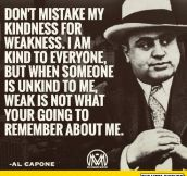 As Al Capone Said Once