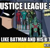 What Do You Mean Justice League?