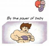 The Power Of A Baby