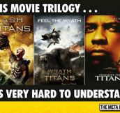 I Really Don't Understand This Trilogy