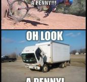 Hey Look, A Penny
