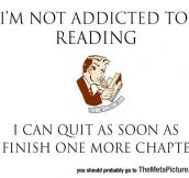 Seriously, I'm Not An Addict