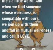 We're All A Bit Weird
