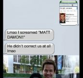 Wait, That's Not Matt Damon
