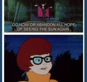 Velma Has Had Enough