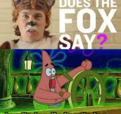 So What Does The Fox Say?