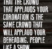 People Just Like A Show