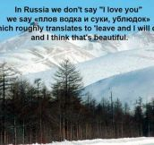 The Russian Way To Say I Love You