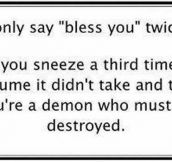 If You Sneeze More Than Two Times…