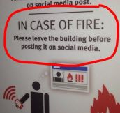 In Case Of Fire, Please Remember