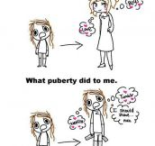 Puberty Was Not Kind