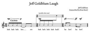 Jeff Goldblum Laugh Transcribed