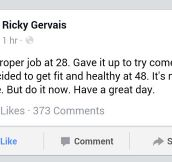 Some Motivational Words From Ricky Gervais