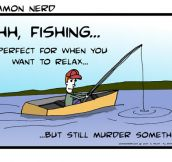 Fishing Is A Good Tension Reliever