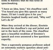 Einstein's Clever Chauffeur