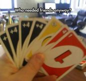 Quickest Way To Loose All Your Friends
