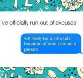 Running Out Of Excuses
