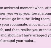 It's An Awkward Moment