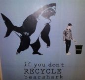 So I Better Recycle Then