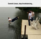 Jesus Can't Help It
