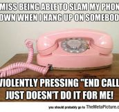 Slamming The Phone The Old Way